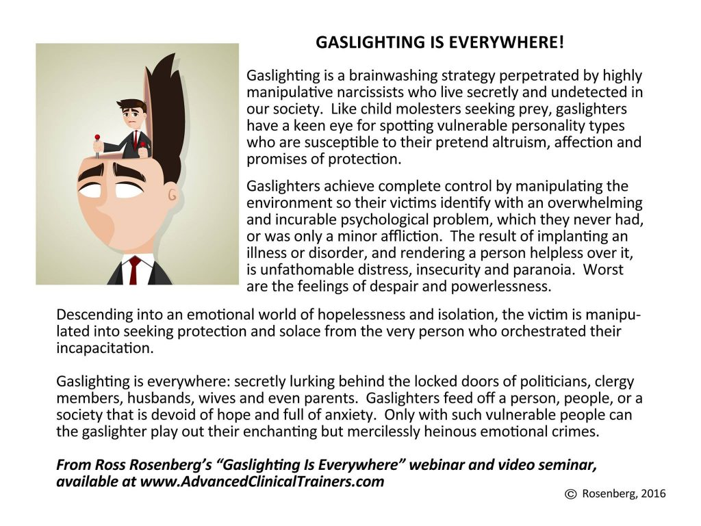 Gaslighting is a nasty little manipulative technique that all varieties of Narcissists use to keep you confused and wondering what is going on.  sc 1 st  Lessons I learned while in the FOG & Narcissistic Abuse Tactic #1 u2013 Gaslighting u2013 Lessons I learned while ...